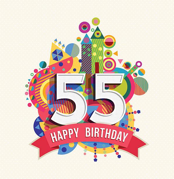 bildbanksillustrationer, clip art samt tecknat material och ikoner med happy birthday 55 year greeting card poster color - 55 59 år