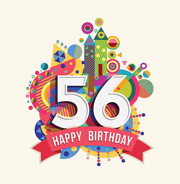 bildbanksillustrationer, clip art samt tecknat material och ikoner med happy birthday 56 year greeting card poster color - 55 59 år