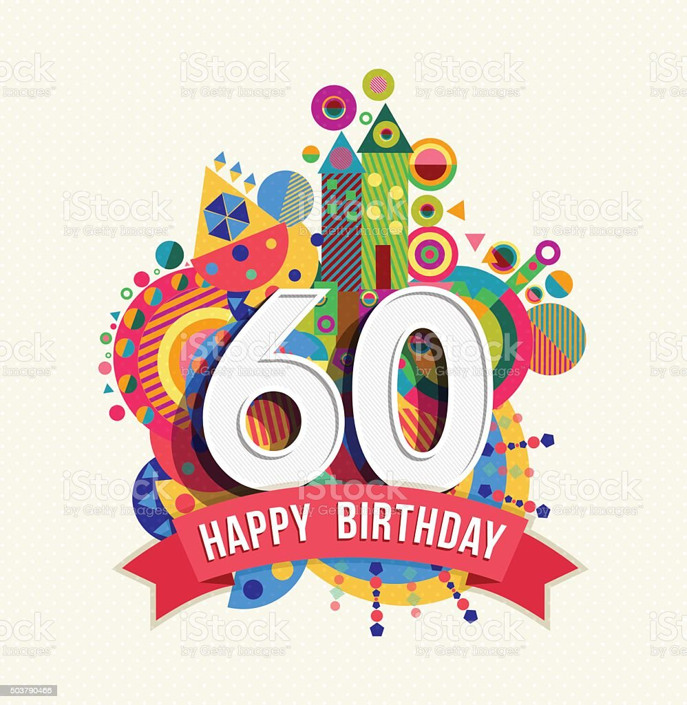 Happy birthday 60 year greeting card poster color vector art illustration