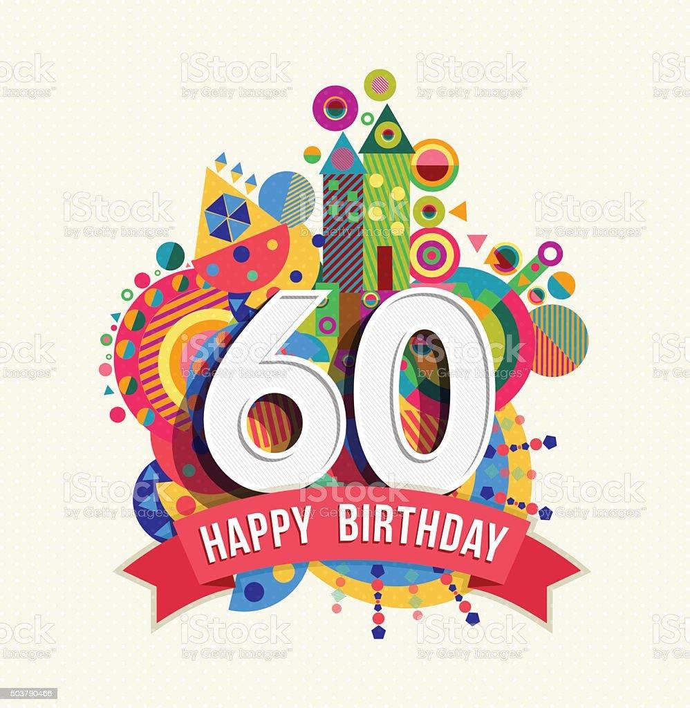 Buon compleanno 60 anni di auguri poster di colore - illustrazione arte vettoriale