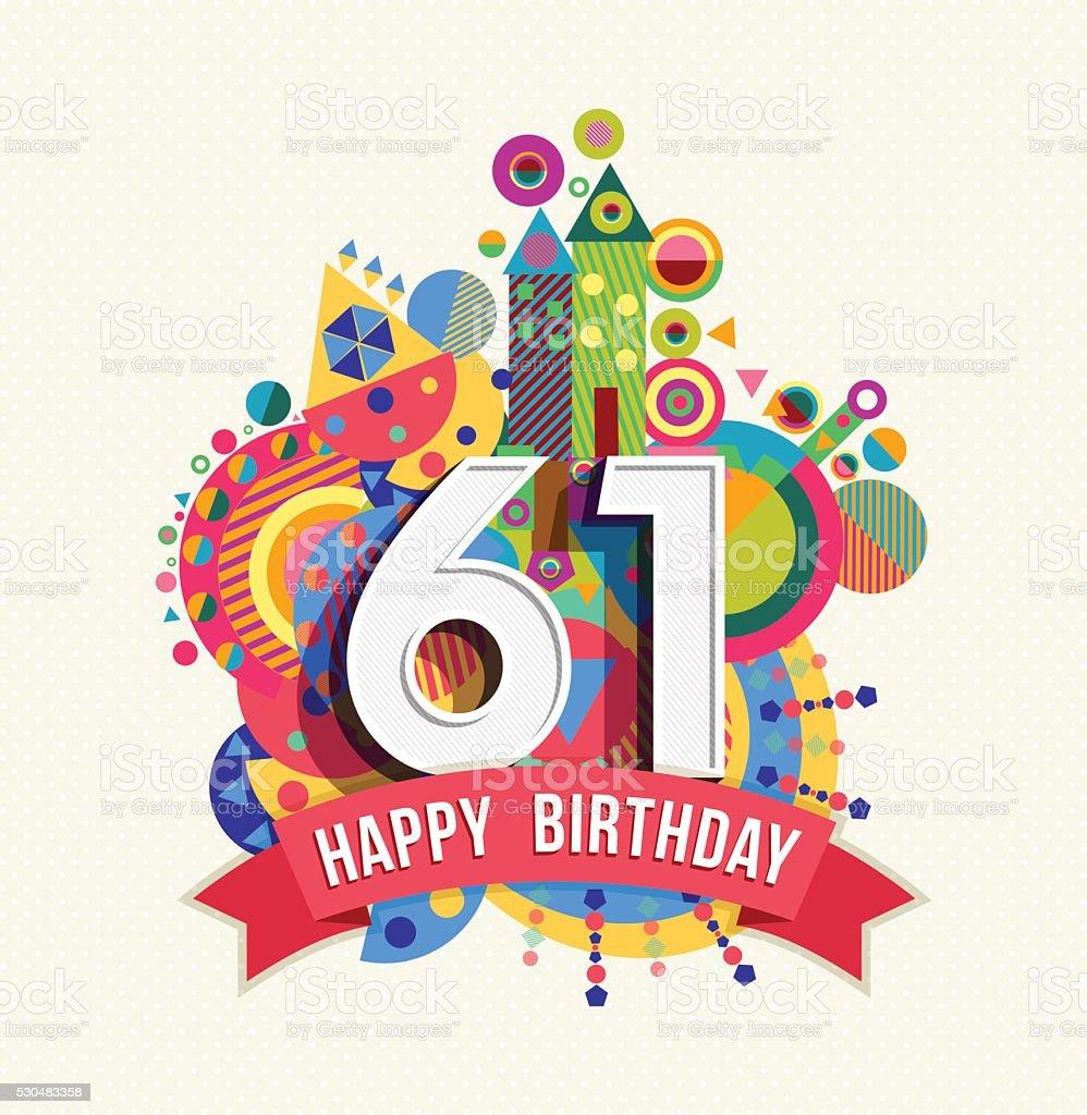 Buon Compleanno 61 Anno Di Auguri Poster Di Colore   Immagini