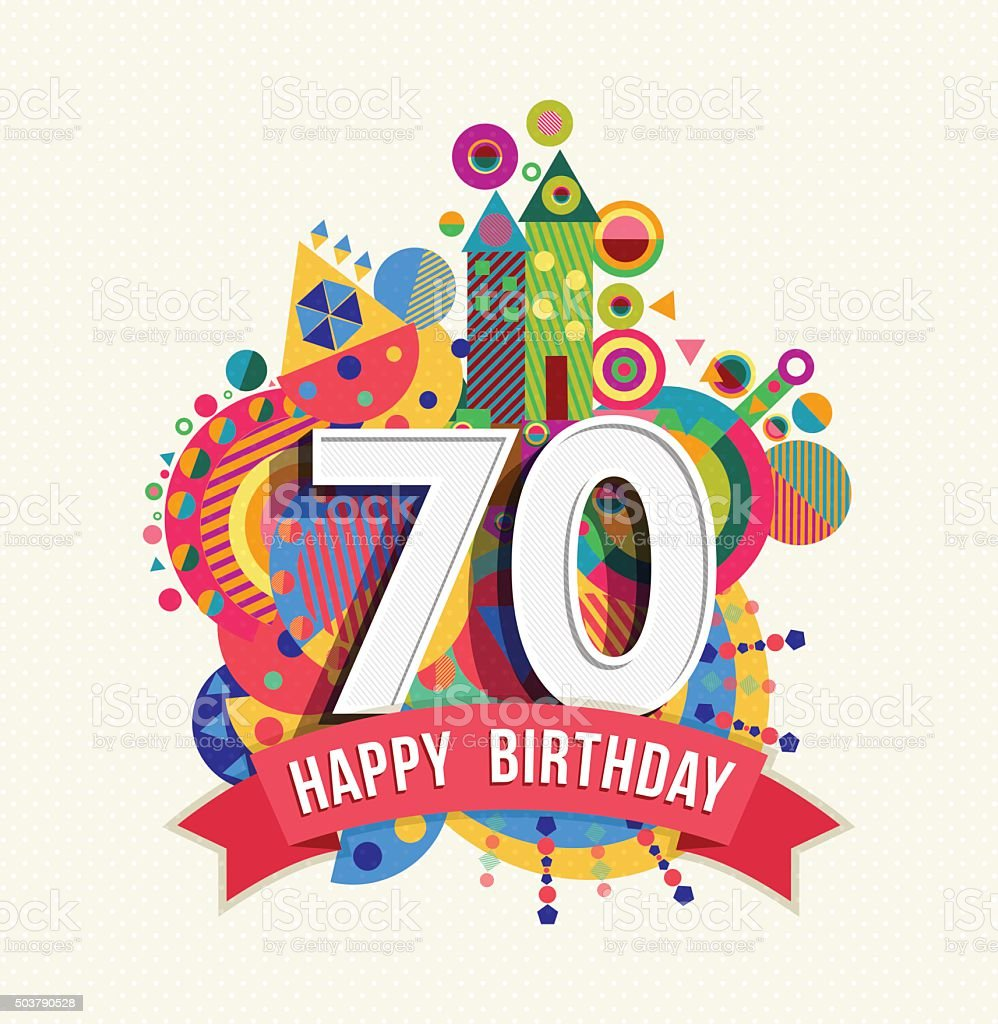 Happy birthday 70 year greeting card poster color vector art illustration