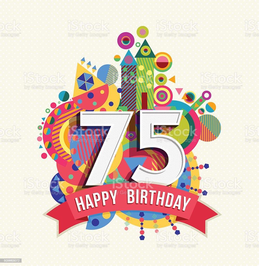 Auguri Di Buon 75 Compleanno.Buon Compleanno 75 Anni Di Auguri Poster Di Colore