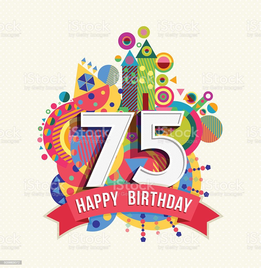 Happy birthday 75 year greeting card poster color vector art illustration