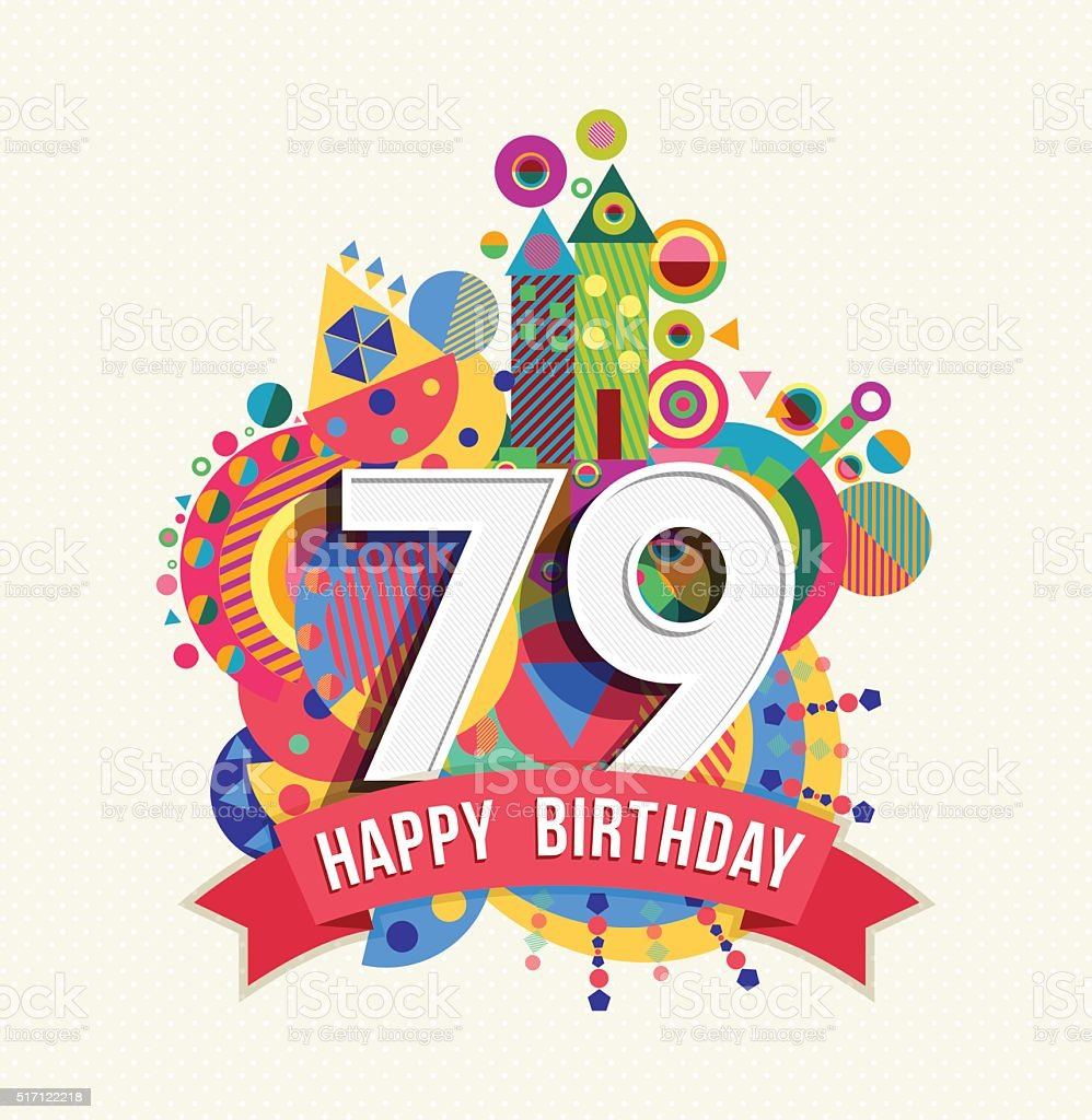 Auguri Di Buon Compleanno 84 Anni.Buon Compleanno 79 Anno Di Auguri Poster Di Colore
