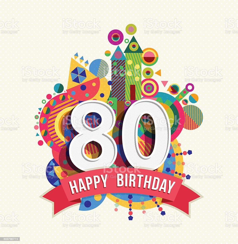 Feliz Cumpleaños 80 Años Tarjeta De Felicitación Con Dosel De Color ...