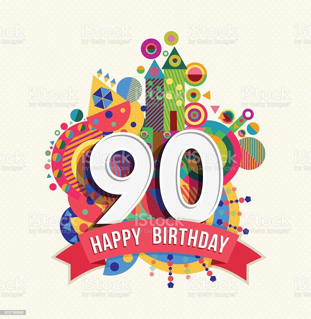 Auguri Di Buon Compleanno 90 Anni.Buon Compleanno 90 Anni Di Auguri Poster Di Colore