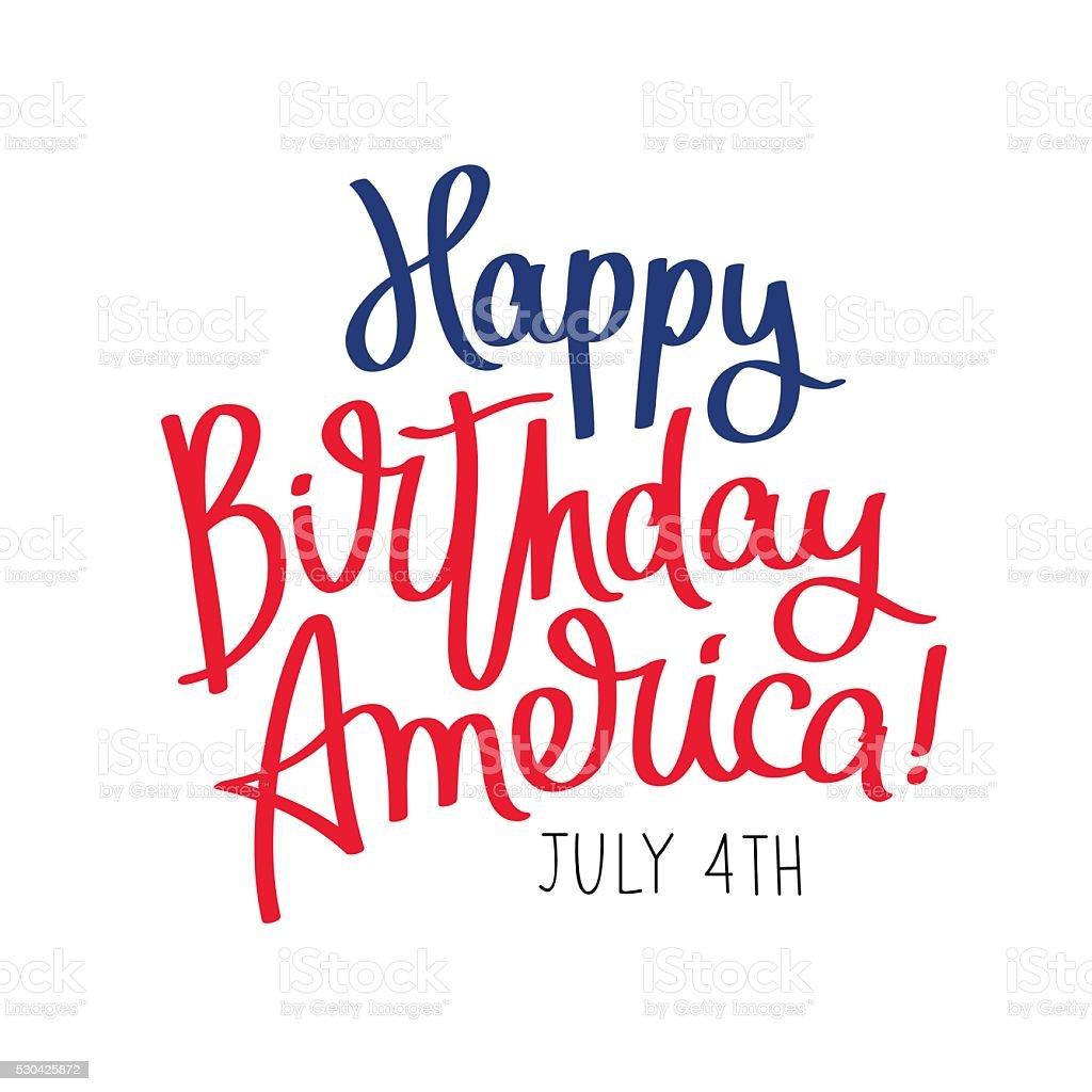 Happy Birthday America. 4th of July vector art illustration