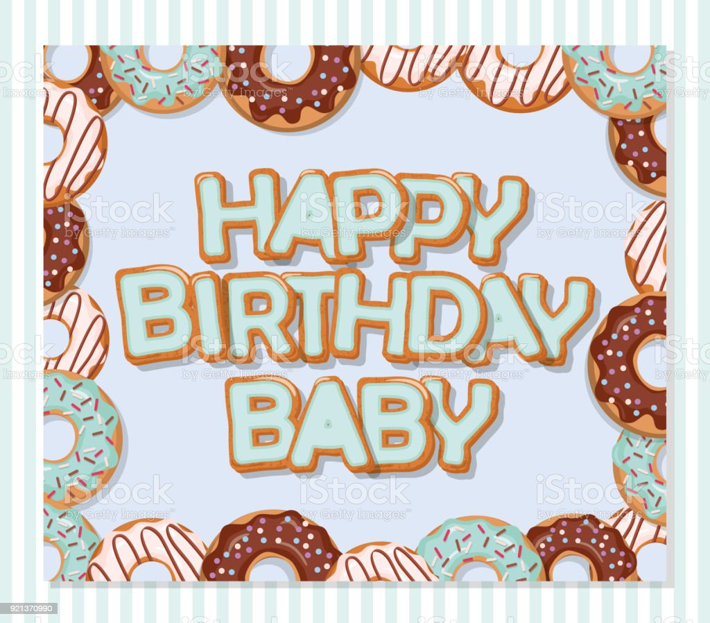 Happy Birthday Baby Sweet Greeting Card Template For Boys. Donuts Frame And  Striped Pattern Included