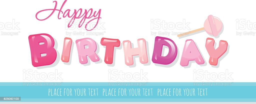 Happy Birthday Banner Sweet Glossy Letters Isolated On White With