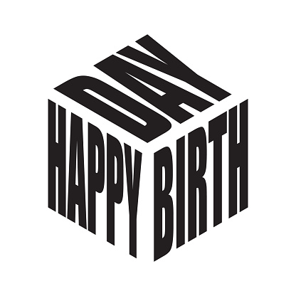 Happy birthday black and white simple text slogan t shirt. Graphic phrases vector for poster, sticker, apparel print, greeting card or postcard. Typography design elements isolated.