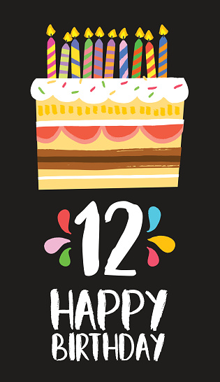 Happy Birthday Cake Card For 12 Twelve Year Party Stock Illustration - Download Image Now