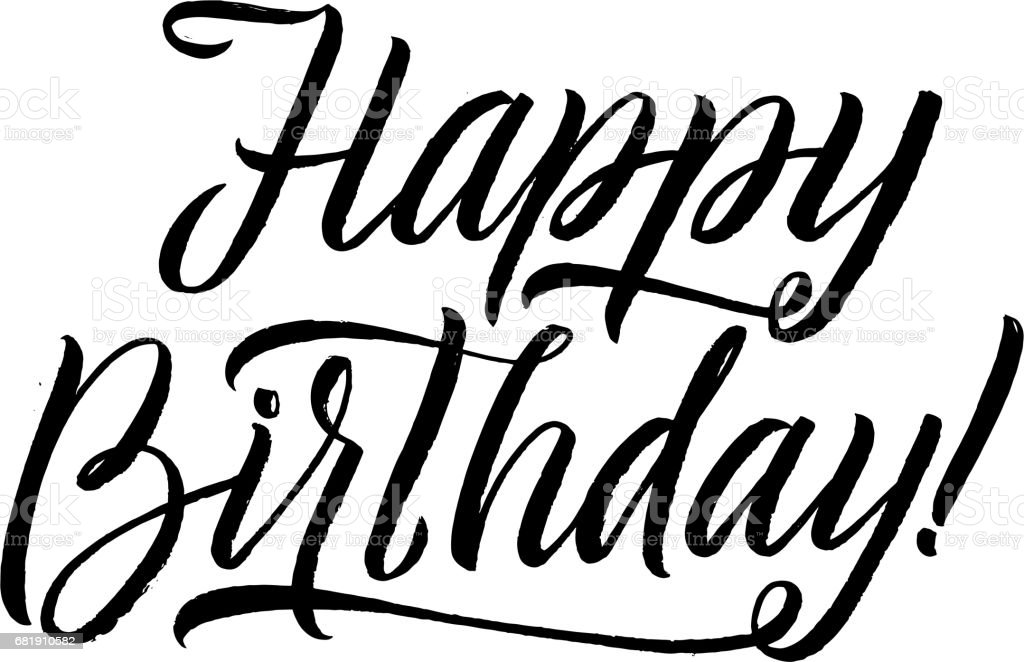 happy birthday hand lettering happy birthday calligraphy greeting card lettering 22082 | happy birthday calligraphy greeting card hand lettering handm vector id681910582