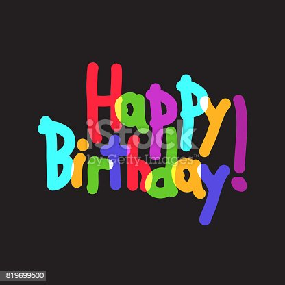 istock Happy Birthday calligraphy lettering. Cute doodle vector design in cartoon style with colorful hand drawn letters on blackboard. 819699500
