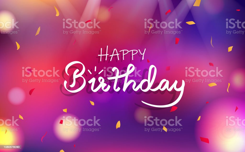 Happy Birthday Card Celebration Party Fancy Blurry Colorful Abstract Background Decorative Paper Scatter Confetti Falling Light Shining Greeting Poster