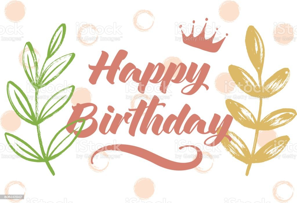 Happy Birthday Card Design Template With A Crown And Leaves Stock