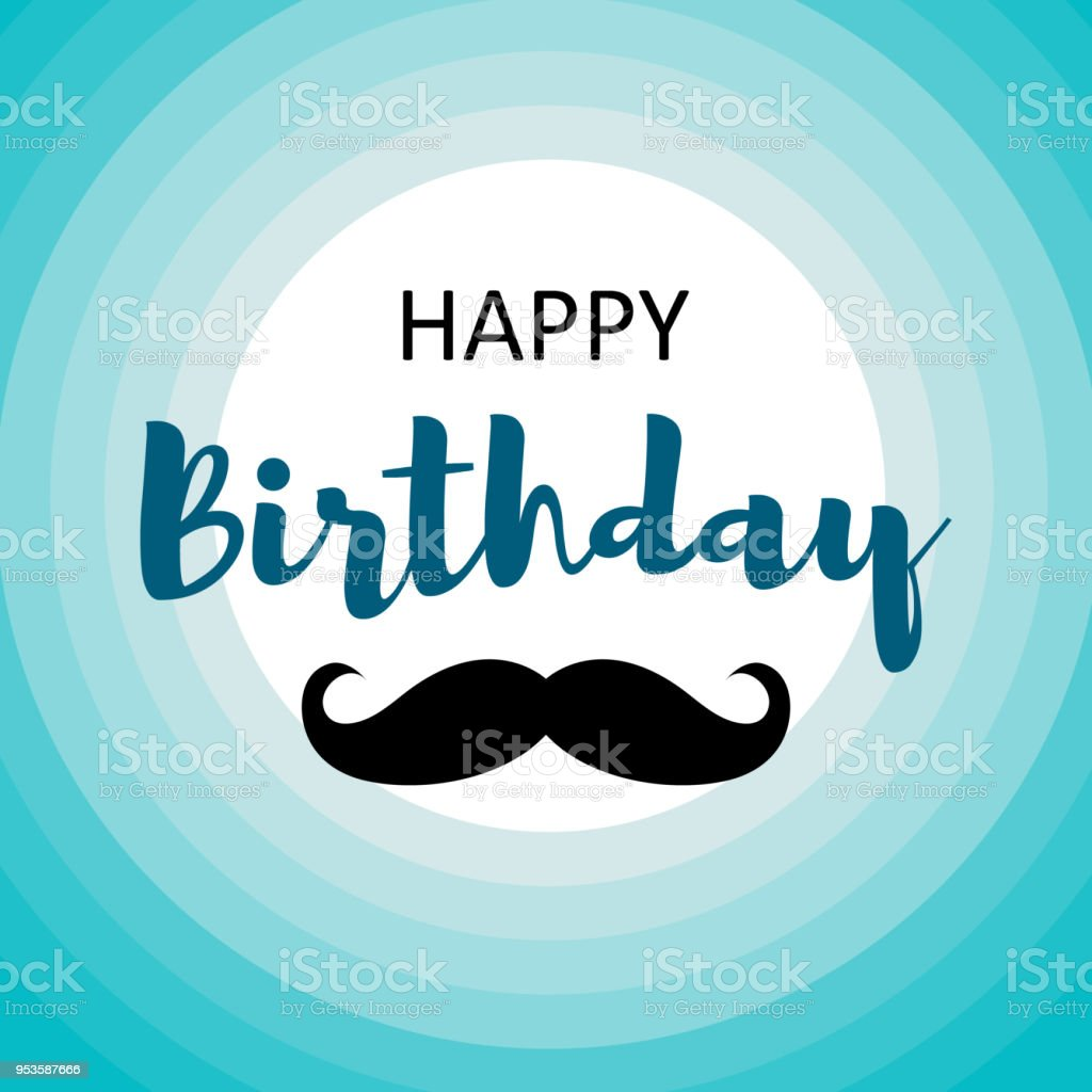 Happy Birthday Card For Men On Blue Circles With Mustache