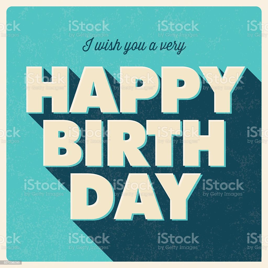 Happy birthday card, retro vintage style vector art illustration