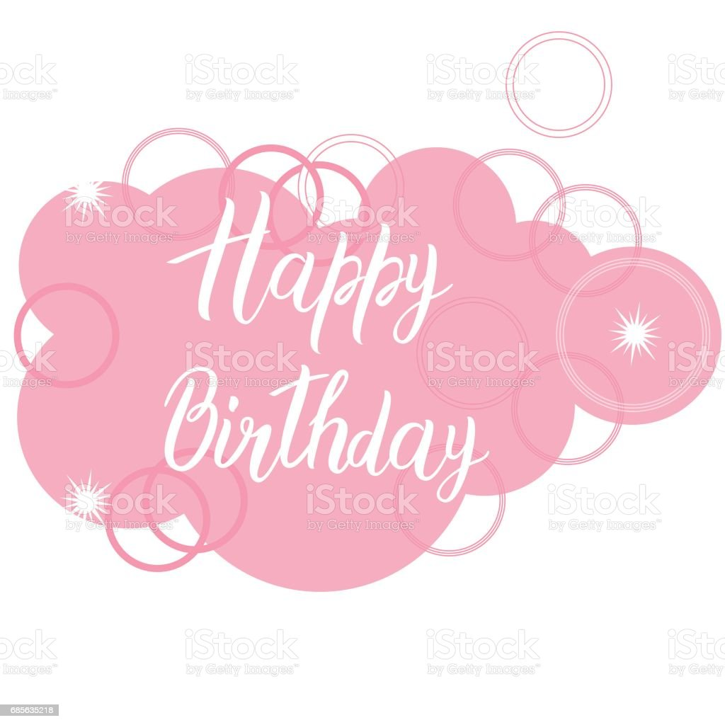Happy Birthday Card Text Over Pink Cloud Original Lettering Calligraphy Royalty Free