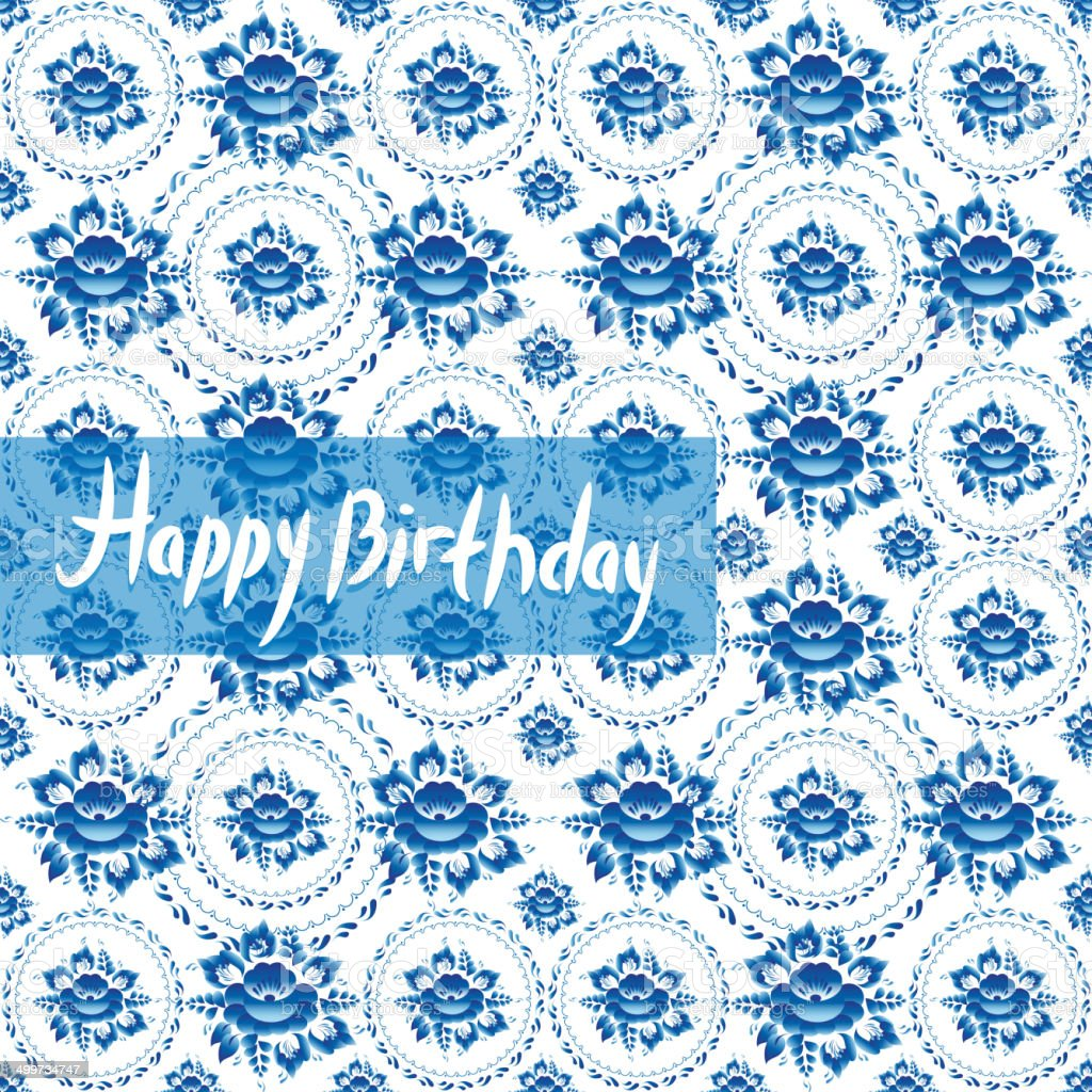 Happy birthday card vintage shabby chic blue flowers russian gzhel happy birthday card vintage shabby chic blue flowers russian gzhel royalty free happy kristyandbryce Image collections