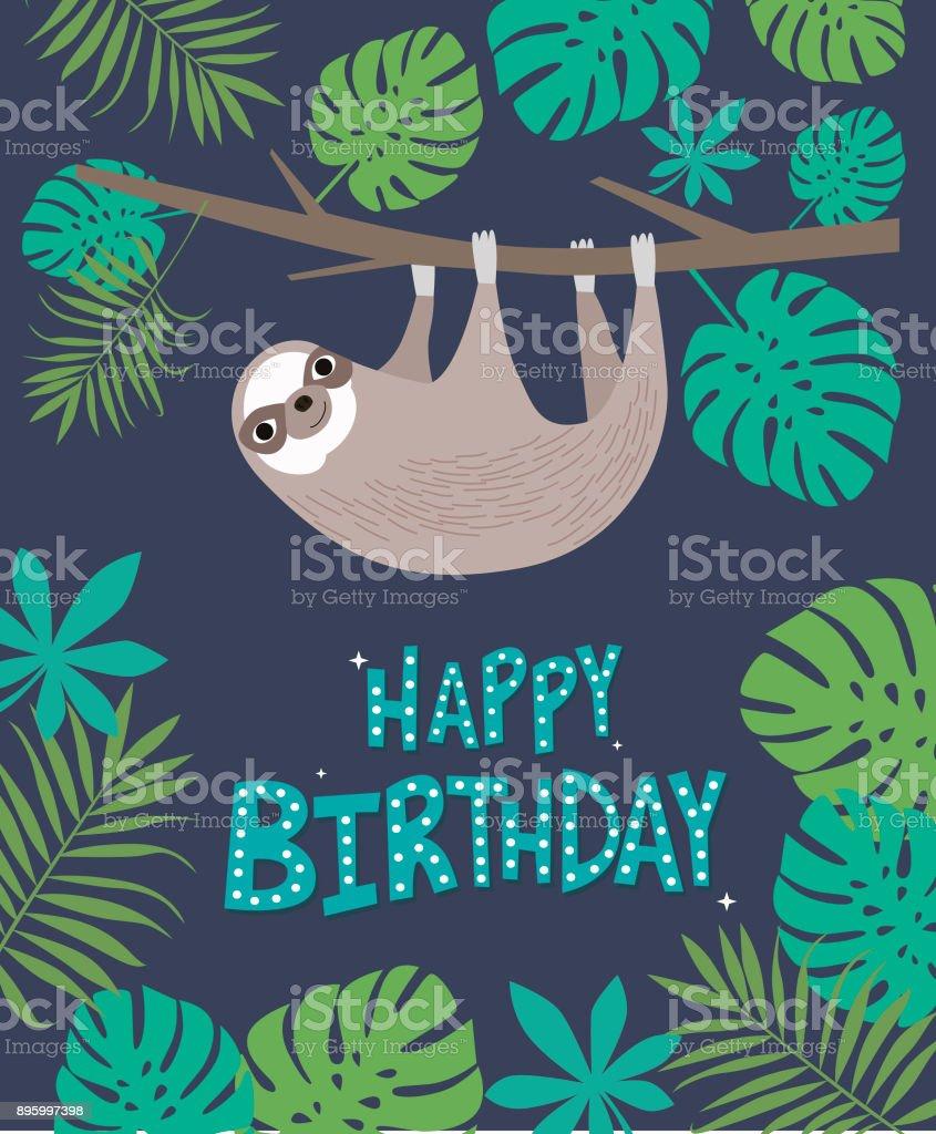 Happy Birthday card with cute sloth and tropical plants. Editable vector illustration vector art illustration