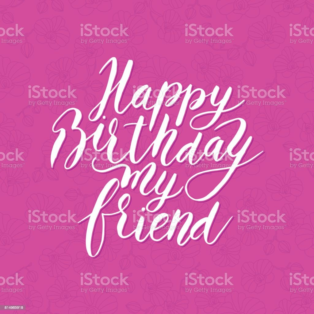 Awe Inspiring Happy Birthday Friend Congratulating Hand Drawn Quote Stock Funny Birthday Cards Online Drosicarndamsfinfo
