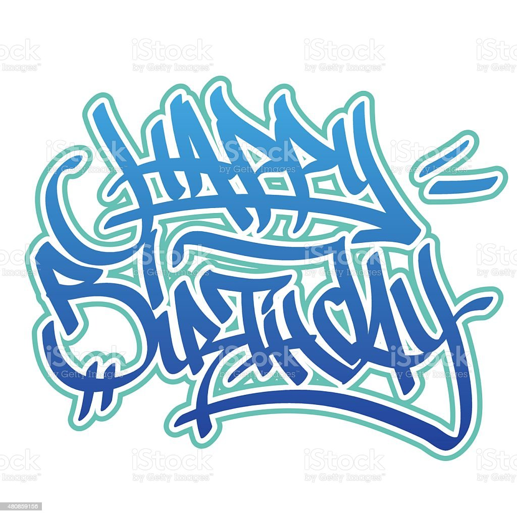 Happy Birthday Schrift Graffiti ~ Happy birthday graffiti style stock vector art more images of istock