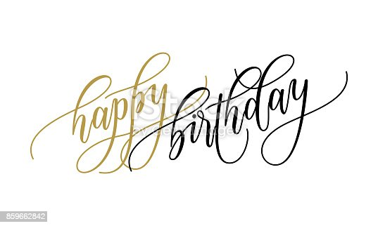 Happy birthday greeting card calligraphy hand drawn vector postcard happy birthday greeting card calligraphy hand drawn vector postcard font lettering stock vector art more images of anniversary 859662842 istock m4hsunfo
