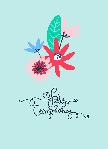 Happy Birthday greeting card design with greeting text in Spanish. Minimalistic flower bouquet, hand lettering