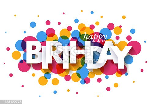 Happy Birthday greeting card design with paper cut letters and colorful confetti on white background. Vector illustration