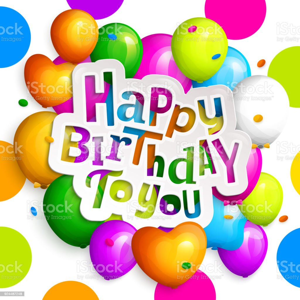 Happy Birthday Greeting Card Party Colorful Balloons Confetti And