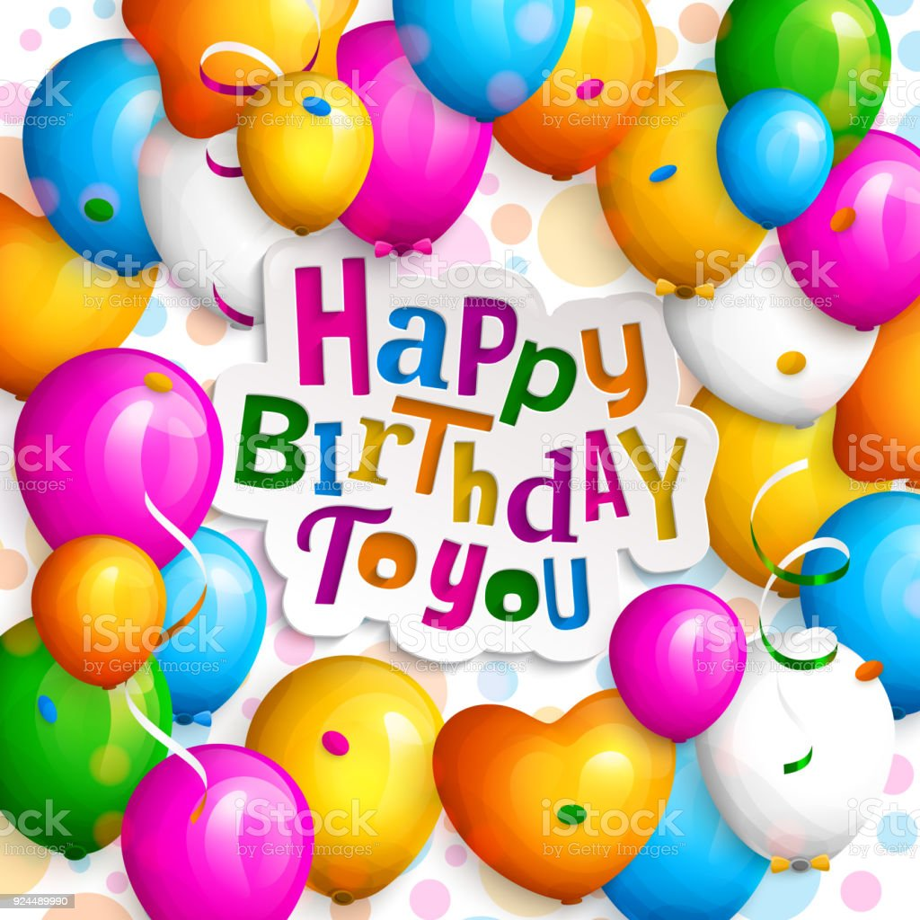 Happy Birthday Greeting Card Party Colorful Balloons Streamers Confetti And Stylish Lettering On