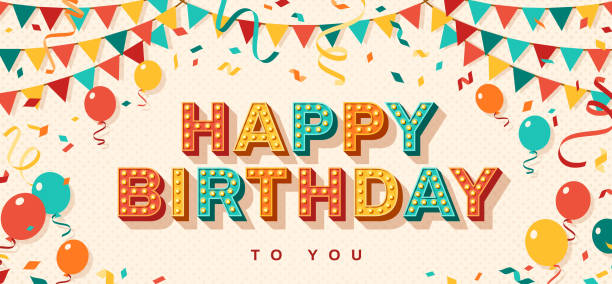 Happy Birthday greeting card Happy Birthday greeting card with retro typography design. Vector illustration. 3d colorful letters with vintage light bulbs. Streamers, confetti and hanging bunting. birthday stock illustrations