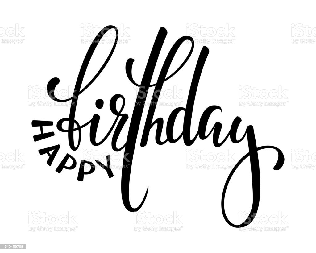 Happy Birthday Hand Drawn Calligraphy And Brush Pen Lettering Design For Holiday Greeting Card Invitation Of Baby Shower Party