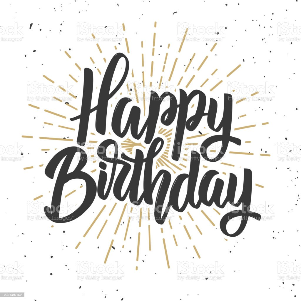 Happy Birthday Hand Drawn Lettering Phrase Isolated On