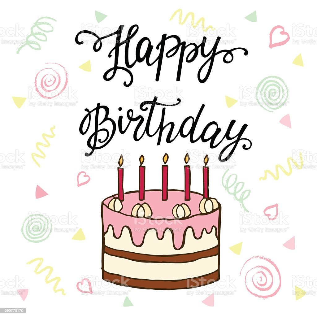 Happy Birthday Hand Lettering And Sweet Cake Stock Vector Art More