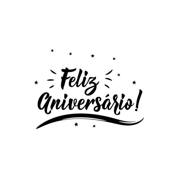 ilustraciones, imágenes clip art, dibujos animados e iconos de stock de feliz cumpleaños en portugués. ilustración de tinta con letras dibujadas a mano. feliz aniversario - cumpleaños