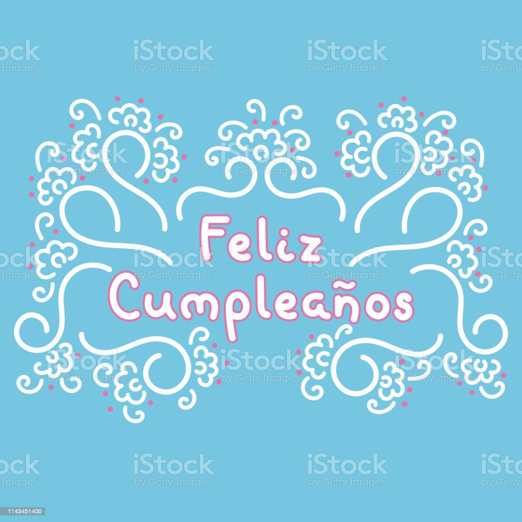 Happy Birthday In Spanish Feliz Cumpleanos Lettering