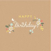 Happy Birthday greeting card with lettering and flowers. Brown paper seamless pattern on background. Global colors used - easy to change color.