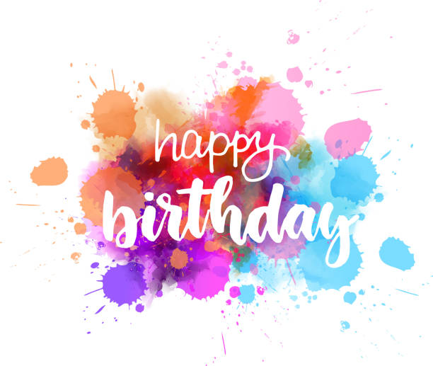 Happy birthday lettering on colorful paint splash Happy birthday - handwritten modern calligraphy lettering text on abstract watercolor paint splash background. Holiday background. birthday stock illustrations