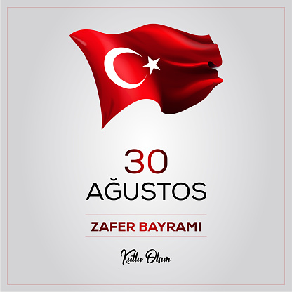 Happy Birthday on August 30 victory day (happy 30 agustos victory feast)