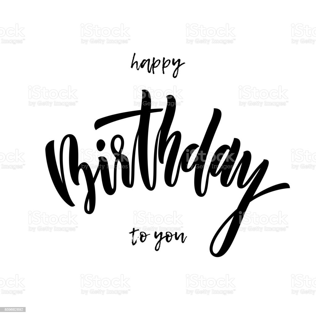 Happy Birthday To You Greeting Card Calligraphy Hand Drawn