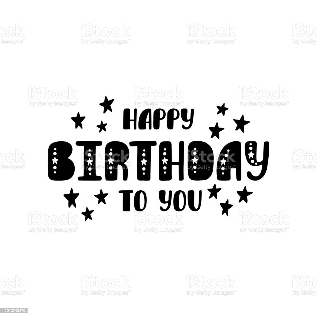 Happy Birthday To You Greeting Phrase In Scandinavian Style Hand