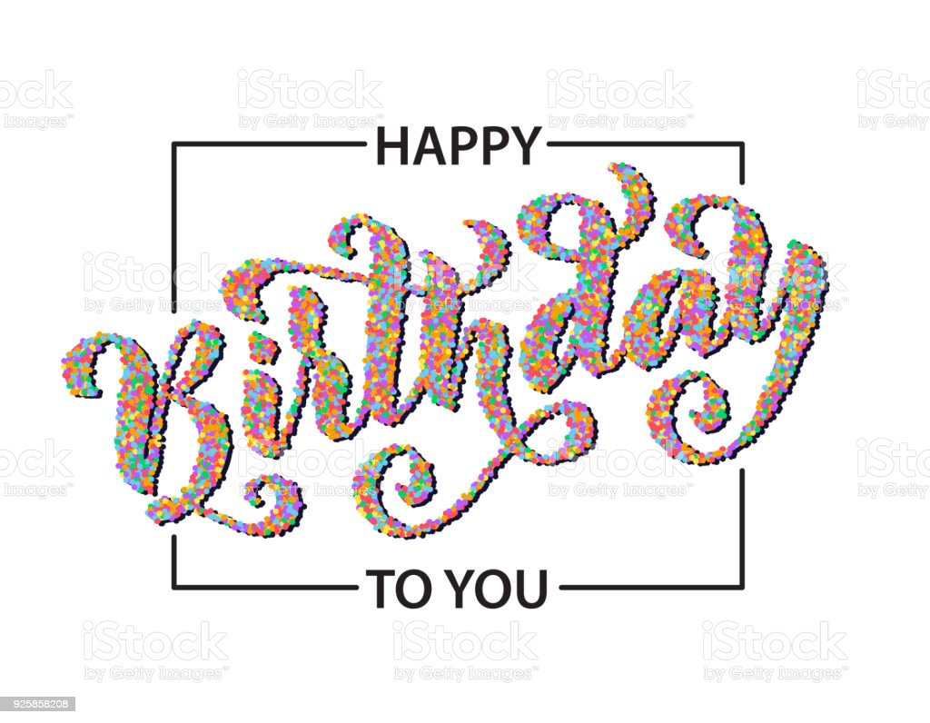 Happy Birthday To You Hand Drawn Lettering Card Modern Calligraphy