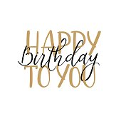 Happy birthday to you. Hand lettering greeting card, modern calligraphy
