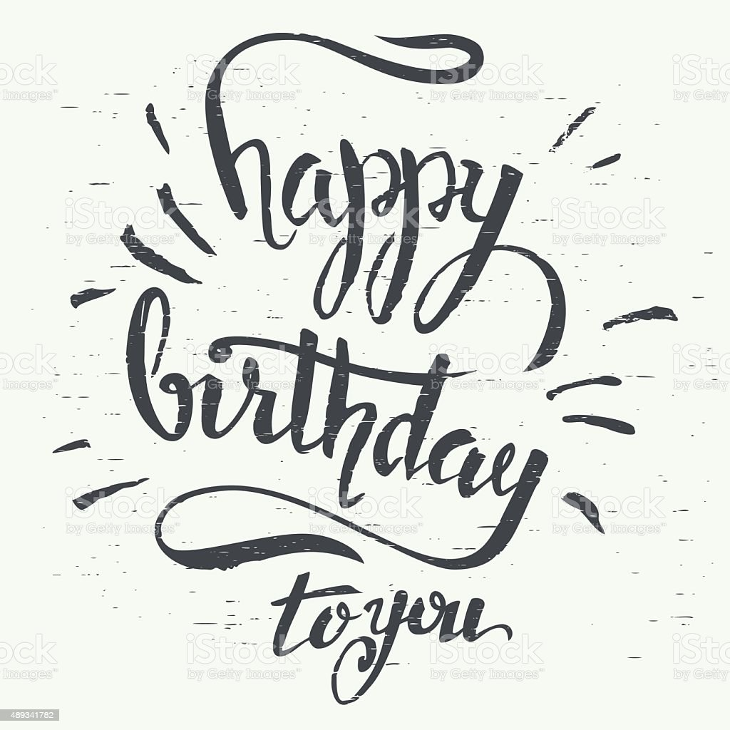 Happy birthday to you hand-lettering vector art illustration