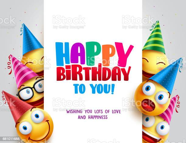 Happy birthday vector design with smileys wearing birthday hat vector id681011688?b=1&k=6&m=681011688&s=612x612&h=8pvl3ose03mu9iksbeefsudohw6rjcqn0egaqe8lkoc=
