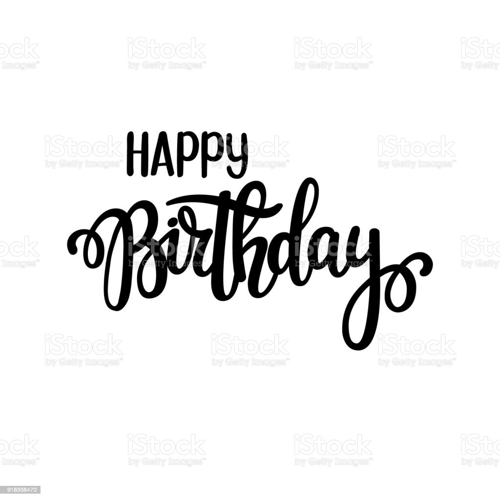 Happy Birthday Vector Lettering Design Posters Greeting Cards And Invitation Hand Drawn