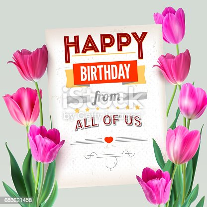 istock Happy Birthday vintage text poster composition. Realistic vector colorful pink tulips set, not trace. Template with pink tulips for postcards or greeting cards with love for loved ones 683621458