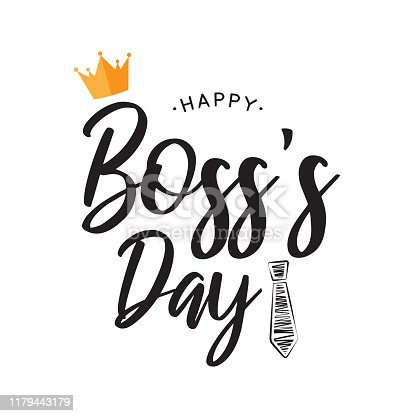 Happy Boss's Day lettering card. Vector illustration. EPS10